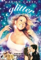 Stát se hvězdou (Glitter)