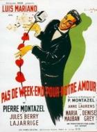 Žádný víkend pro naši lásku (Pas de week-end pour notre amour)