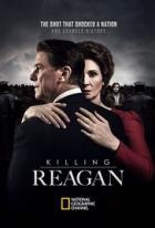 Zabít Reagana (Killing Reagan)
