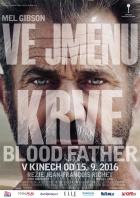 Ve jménu krve (Blood Father)