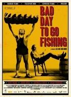 Nevhodný den pro rybolov