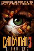 Candyman 3 : Den smrti (Candyman III: Day if the Dead)
