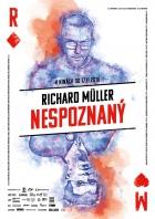 Richard Müller: Nepoznaný (Richard Müller: Nespoznaný)