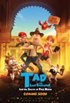Tad Stones a tajemství krále Midase (Tadeo Jones 2: El secreto del Rey Midas)
