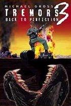 Chvění 3 (Tremors 3: Back to Perfection)