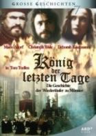 Král posledních dní (König der letzten Tage)