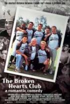 Klub zlomených srdcí (The Broken Hearts Club: A Romantic Comedy)