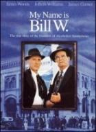 Jmenuji se Bill W. (My Name Is Bill W.)