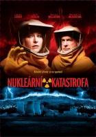 Nukleární katastrofa (Nuclear Hurricane)