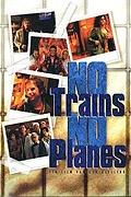 Ani vlaky, ani letadla (No trains no planes)