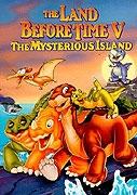 Země dinosaurů 5 - Tajemný ostrov (The Land Before Tome V: The Mysterious Island)