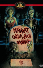 Návrat živé smrti / Návrat oživlých mrtvol (The Return of the Living Dead)