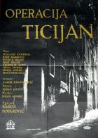 Tiziánův odkaz (Operacija Ticijan)