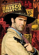 Dobrodružství Brisca Countyho Juniora (The Adventures of Brisco County Jr.)