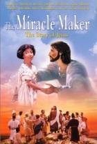 Mistr zázraků (The Miracle Maker)