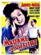 Žena a její námluvy (Madame et son flirt)