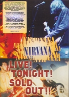 Nirvana - Live Tonight Sold Out! (Nirvana Live! Tonight! Sold Out!!)