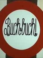 Buch buch!