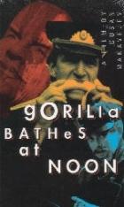 Gorila se koupe v poledne (Gorila se kupa u podne; Gorily se koupou v poledne)