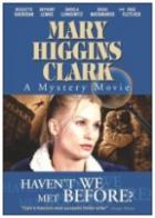 Zločiny podle Mary Higgins Clarkové: Neznáme se odněkud?