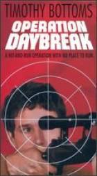 "Operace ""Daybreak"" (Operation Daybreak)"