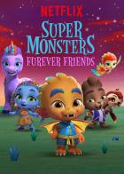 Superpříšerky: Věrní kamarádi chlupáčků (Super Monsters Furever Friends)