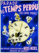 Přehlídka ztraceného času (Les casse-pieds)