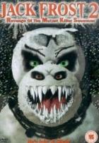 Jack Frost 2: Pomsta zmutovaného vraždícího sněhuláka
