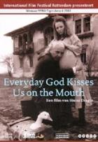 Boží polibky (În fiecare zi Dumnezeu ne sărută pe gură)