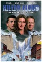 Den zlomu (Killer Flood: The Day the Dam Broke)