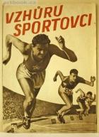 Vzhůru sportovci