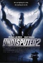Neporazitelný II: Poslední zůstává (Undisputed II: Last Man Standing)