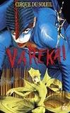 Cirque du Soleil / Varekai