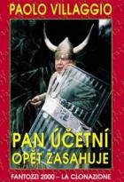 Pan účetní opět zasahuje (Fantozzi 2000 - la clonazione)