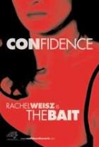 Chladnokrevně (Confidence)