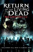Return of the Living Dead 4: Necropolis