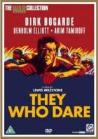 Ti, kdož jsou odvážní (They Who Dare)