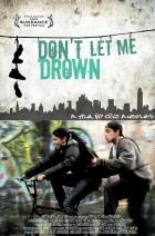 Don't Let Me Drown