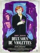 Za dva groše fialky (Deux sous de violettes)