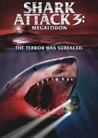 Žralok útočí 3: Lidožrout (Shark Attack 3: Megalodon)