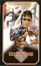 Ultra Force 2 (Lie mo qun ying)
