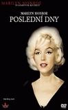 Poslední dny - Marilyn Monroe (Marilyn Monroe: The Final Days)