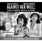 Proti své vůli: Skutečný příběh Carrie Buckové