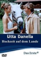 Utta Danella: Svatba na venkově (Utta Danella: Die Hochzeit auf dem Lande)