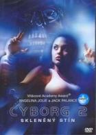 Cyborg 2 - Skleněný stín (Cyborg II: Glass Shadow)