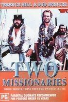 Dva misionáři (Porgi l'altra guancia)