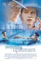 Plavat proti proudu (Swimming Upstream)