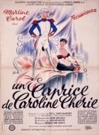Rozmarná Caroline (Un caprice de Caroline chérie)
