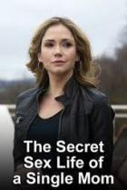 The Secret Sex Life of a Single Mom