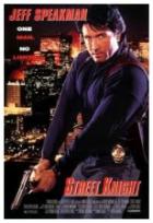 Rána bez milosti (Street Knight)